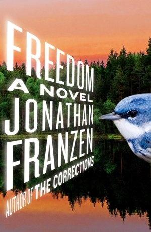 """Freedom"" by Jonathan Franzen"
