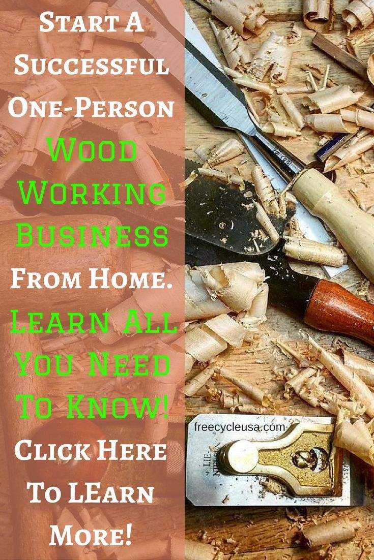 Start a Woodworking Business From Home - http://www.freecycleusa.com/start-woodworking-business-home/