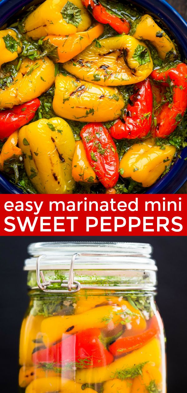 Marinated Mini Bell Peppers Are Incredibly Tasty And So Easy No Slicing Dicing Or Seeding On Sweet Pepper Recipes Stuffed Sweet Peppers Mini Sweet Peppers