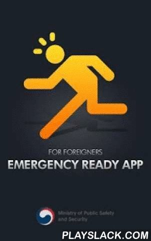 Emergency Ready App  Android App - playslack.com ,  This Service provides emergency shelters for safe evacuation in case of disaster and First aid.1. Search ShelterShelters across the country, you can search for location information.2. Safety GuideCPR for infants, CPR for Adults, First Aid(Burn injuries from fires), Fire Extinguisher& indoor fire hydrant 3. 119 Emergency Call (Direct Call)This app is provided byMinistry of Public Safety and Security of KOREA. Deze service biedt…