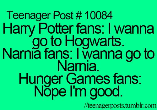 teenager post inappropriate quotes that are funny - Google Search It is interesting to me that I have several senior girls who still absolutely love the Harry Potter series. I imagine that this is because they read the books when they were young and the franchise has only just finished releasing the movies which has kept their loyalty. Reduced Stress Turbo Charge Read all your self-development books. http://youtu.be/LyO3EkP1TdY