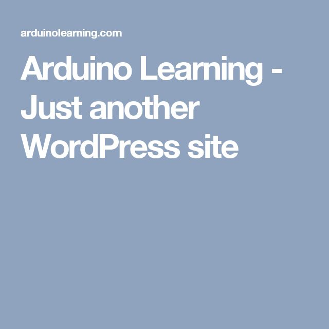 Arduino Learning - Just another WordPress site