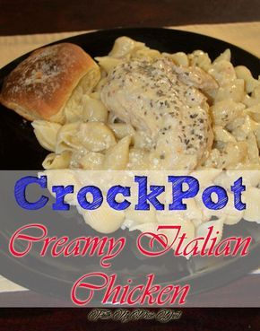 Easy and delicious Crockpot Creamy Italian Chicken that the family will love, using cream cheese, cream chicken soup, and Italian dressing mix.