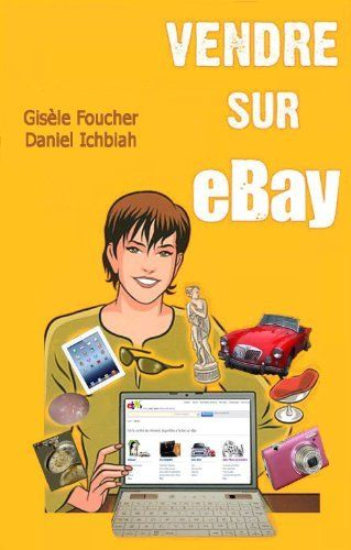 Vendre sur eBay (French Edition) by Gisèle Foucher. $3.53. 167 pages. Publisher: Gisèle Foucher (August 14, 2012). Author: Gisèle Foucher