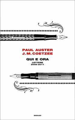Paul Auster, J. M. Coetzee, Qui e ora. Lettere 2008-2011, Frontiere