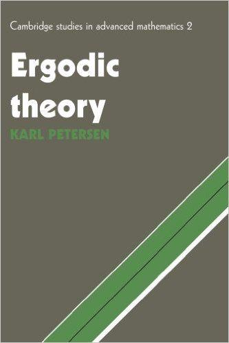 Ergodic Theory (Cambridge Studies in Advanced Mathematics): Karl E. Petersen: 9780521389976: Amazon.com: Books