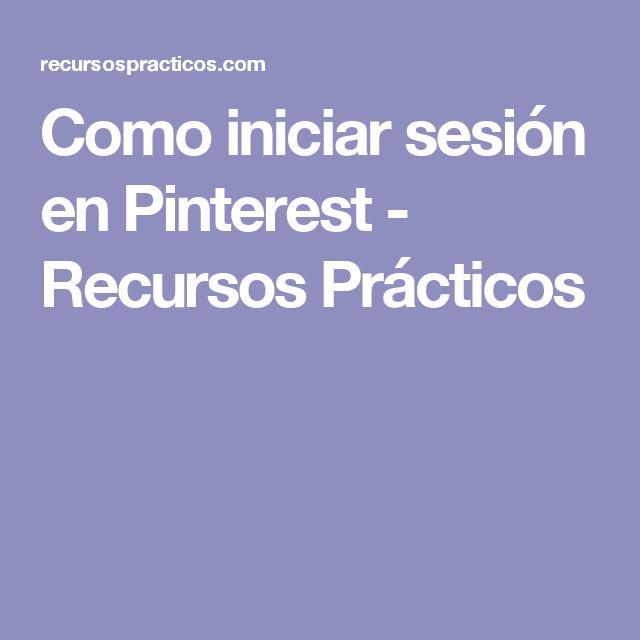 Como iniciar sesión en Pinterest - Recursos Prácticos