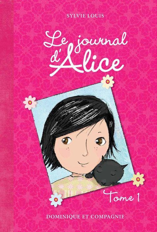 """#journal#Ado """"Le journal d'Alice, Tome 1"""", Sylvie Louis, Ed. Dominique et Compagnie, format pdf, 8,95€, disponible sur www.page2ebooks.com ...et toujours le plaisir de lire !"""