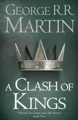 A Clash of Kings (A Song of Ice and Fire 2)