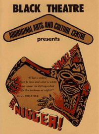 First Aboriginal Theatre founded in 1972 in Redfern Sydney, the start of many incorporating traditional customs, dance, art, plays, poetry