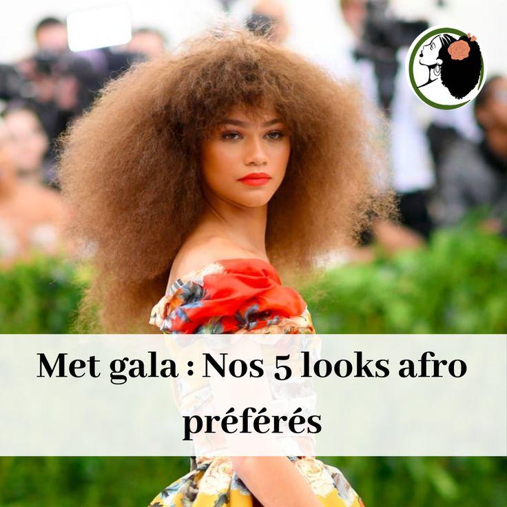 Met Gala: Nos 5 looks Afro préférés – Nappy N °: ko: Conseils, astuces pour …   – Le Blog – www.nappynko.com/blog/