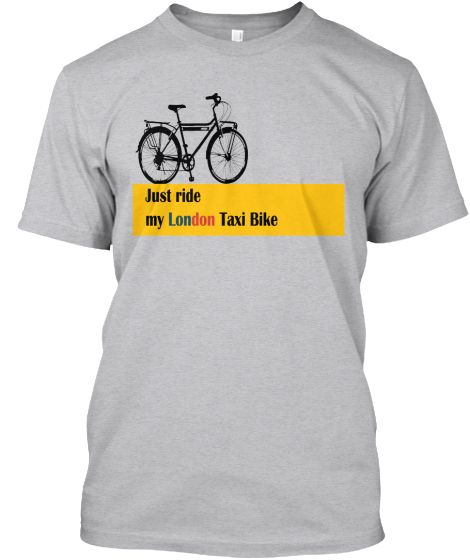 Just Ride my London Bike | Teespring