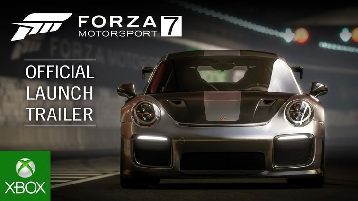 Forza Motorsport 7 4K Launch Trailer