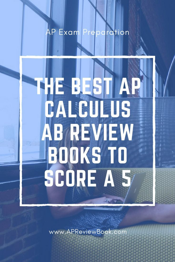 The 3 Best AP Calculus AB Review Books (2019 | AP CALCULUS