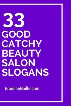 33 Good Catchy Beauty Salon Slogans