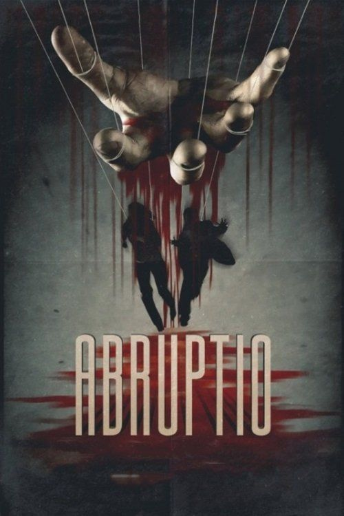 Watch Abruptio Full-Movie