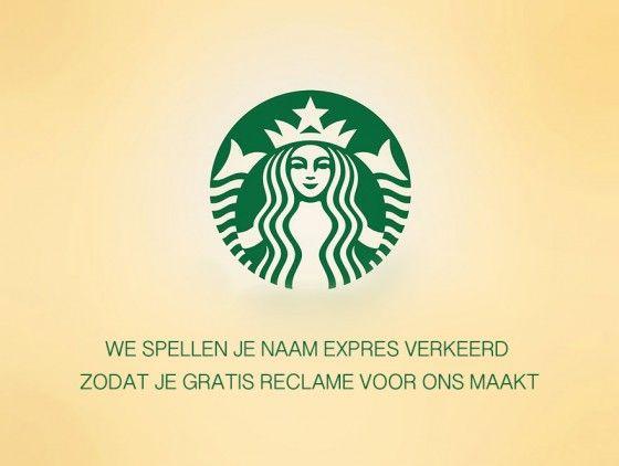 Starbucks, we spellen je naam expres verkeerd! eerlijke taglines?