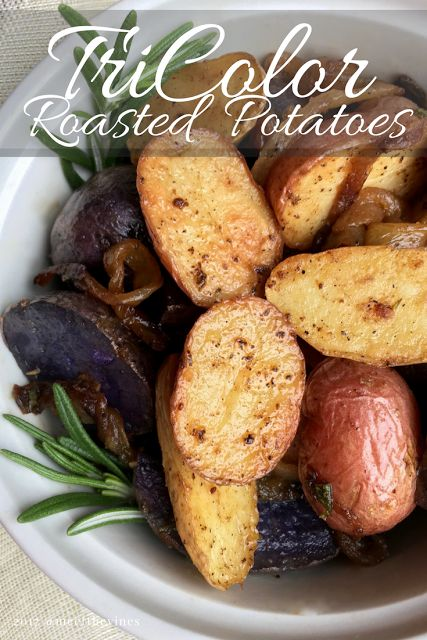 Tri-Color Roasted Rosemary Potatoes Recipe | Meet The Vines