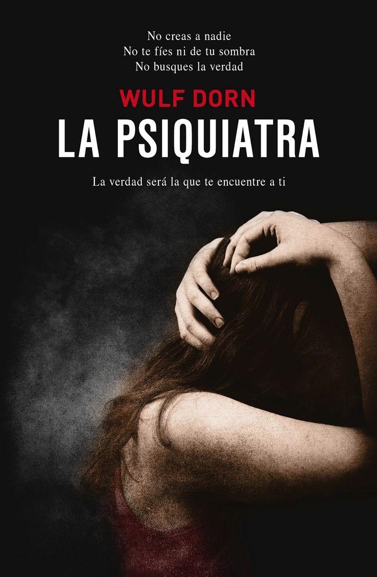 """""""La psiquiatra"""", el caso de una paciente maltratada y aterrorizada que se convierte en la pesadilla de la psiquiatra Ellen Roth."""