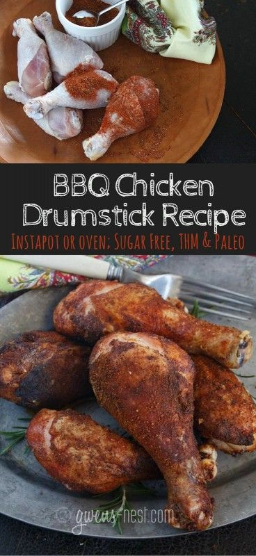 BBQ Chicken Drumsticks that pack a flavorful punch in the Instapot or in your oven! Paleo & THM friendly