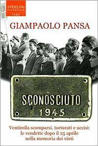 """Verità nascoste/ Vi svelo cosa sono stati i comunisti in Italia, partendo dal libro """"Sconosciuto 1945"""" di Giampaolo Pansa - Affaritaliani.it"""
