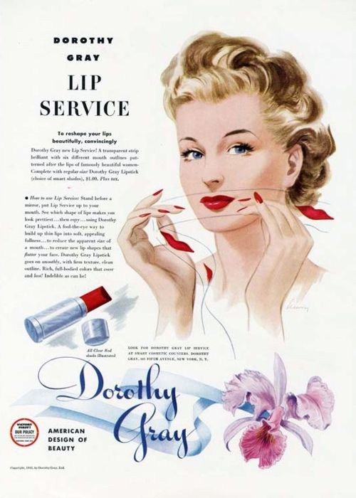 Dorothy Gray Lip Service to reshape your lips beautifully, convincingly. 1940s lipstick advertisement