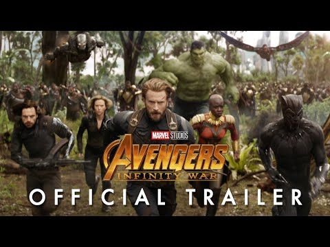 Marvel Studios' Avengers: Infinity War Official Trailer - YouTube - IM SO HYPED SJSNSBBS