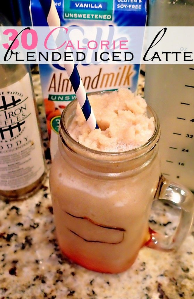 At Home 30 Calorie Blended Iced Latte! – Simply Taralynn