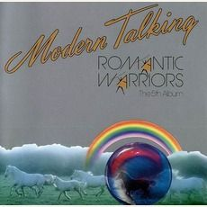 Modern Talking - Romantic Warriors (The 5Th Album) (1987); Download for $1.2!
