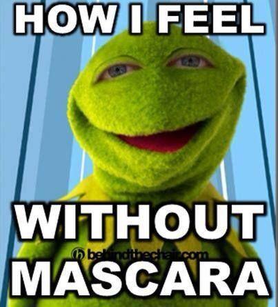 How I feel without mascara