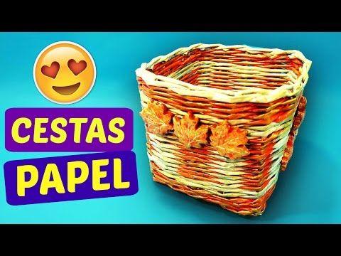CESTAS DE PAPEL PERIÓDICO. MANUALIDADES FÁCILES - YouTube