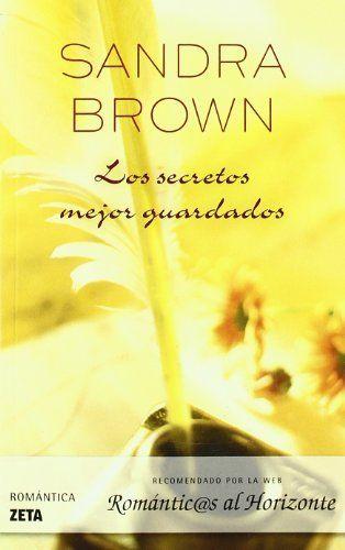 LOS SECRETOS MEJOR GUARDADOS - Sandra Brown