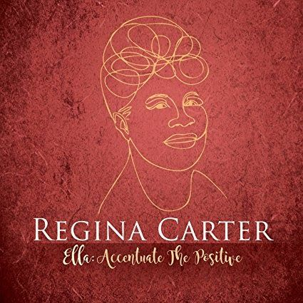 A hundred years after her birth there are still plenty of lessons to be learned from listening to Ella Fitzgerald. But that s not the only takeaway that Regina Carter has gleaned from Ella s storied career. On her new album Ella: Accentuate the Positive the virtuoso violinist reveals the many aspects of Fitzgerald that have influenced her own remarkable path in music. That translates to an album that avoids the more obvious song choices in favor of more obscure though no less rewarding tunes…