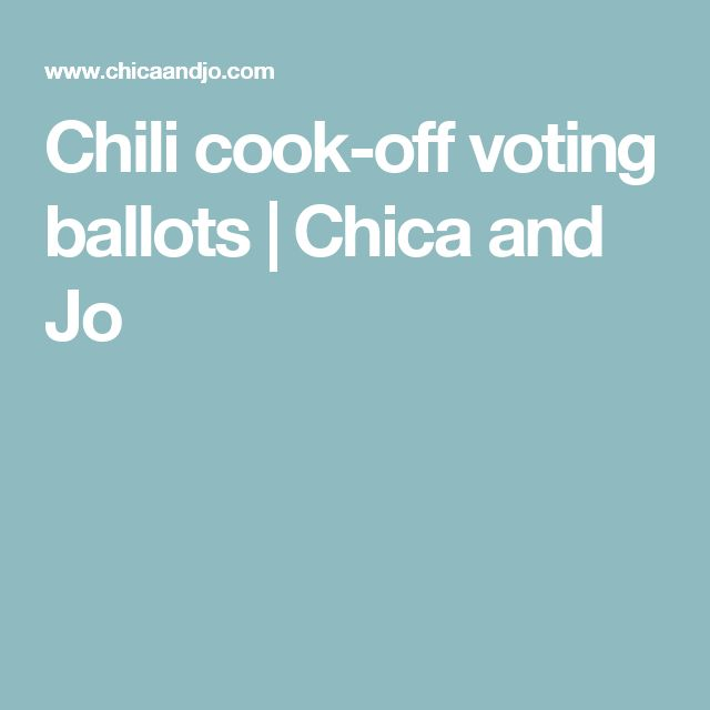 Chili cook-off voting ballots | Chica and Jo