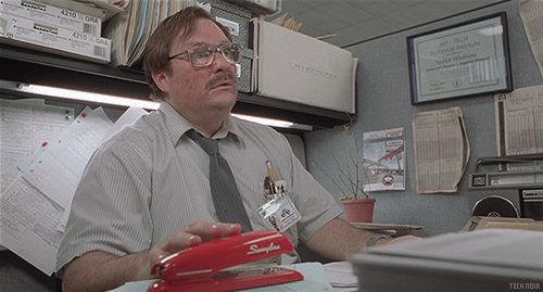 I frequently reference this movie and today my boss pressented me with a red swingline stapler