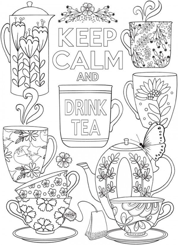 Keep Calm And Drink Tea Coloring Page Coloring Pages Coloring