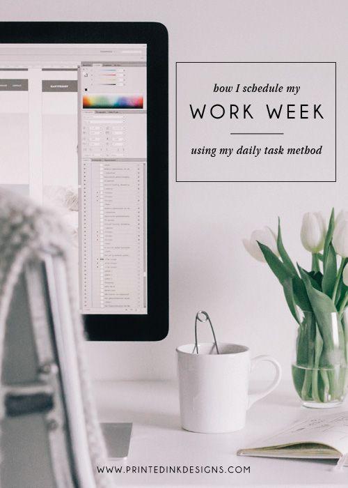 How I Schedule My Work Week — Printed Ink Designs