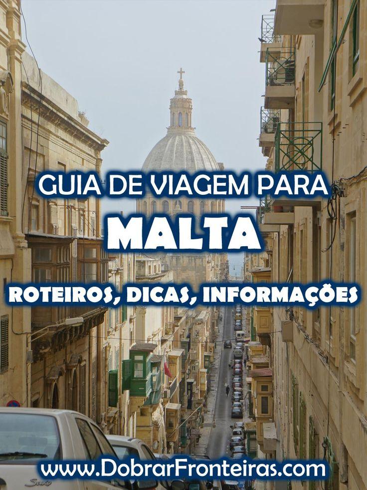 Guia de viagem Malta - Roteiros, dicas e informações