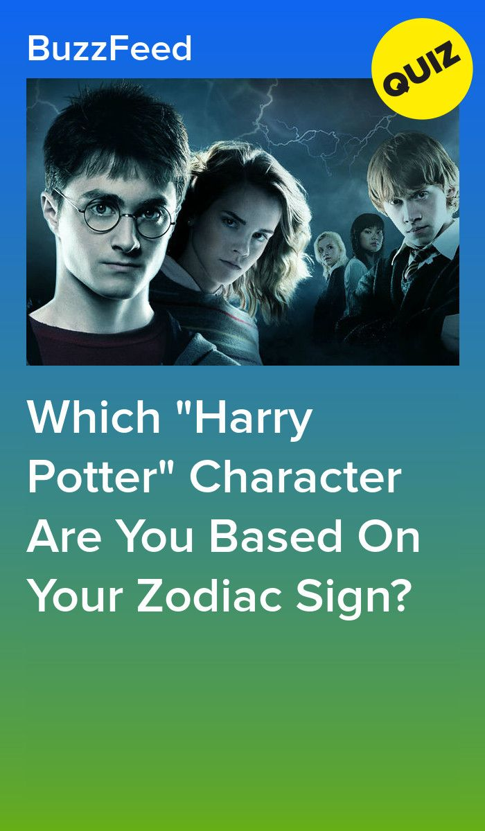 Which Harry Potter Character Are You Based On Your Zodiac Sign Harry Potter Zodiac Signs Harry Potter Characters Harry Potter Zodiac