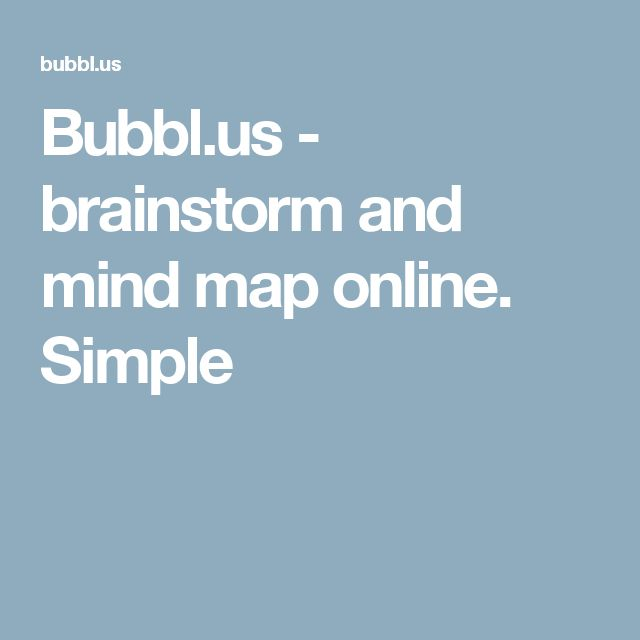 Bubbl.us - brainstorm and mind map online. Simple