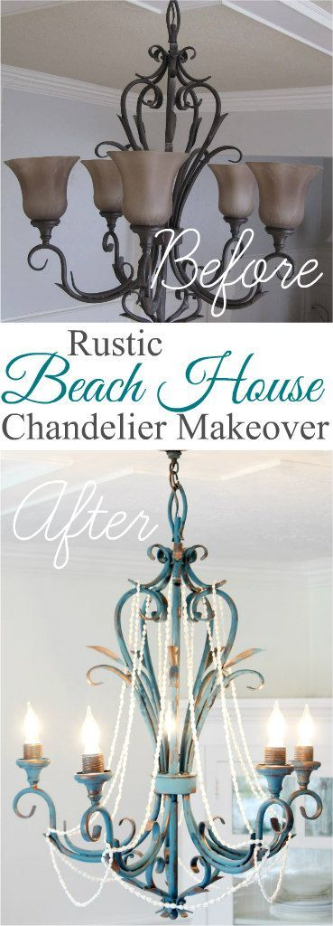 A Rustic Beach House Chandelier Makeover