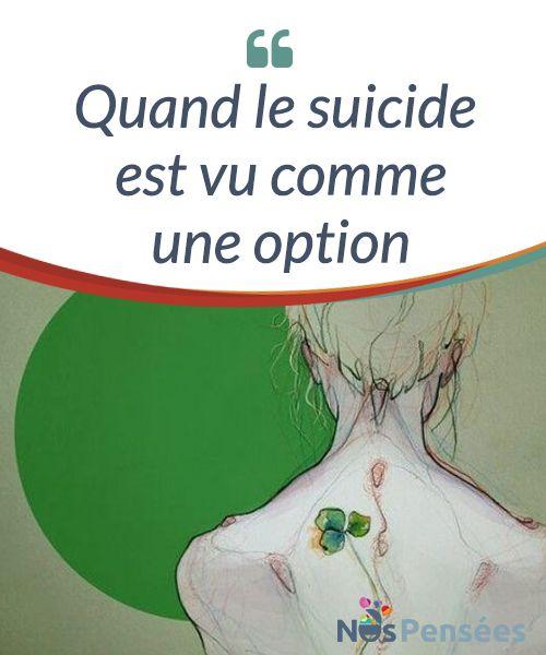Quand le suicide est vu comme une option Le suicide est #intimement lié à la #dépression. Mais comment en arrive-t-on à envisager ou prendre la terrible #décision d'en finir avec nous-même ? #Psychologie