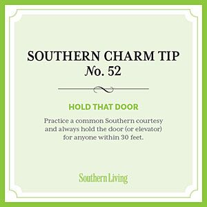 Secrets+to+Southern+Charm+|+Tip+#52:+Hold+that+door+|+SouthernLiving.com