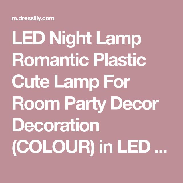 LED Night Lamp Romantic Plastic Cute Lamp For Room Party Decor Decoration (COLOUR) in LED Night Lights | DressLily.com