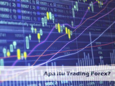 Apa itu Trading Forex? ini Jawaban Mudahnya >> goo.gl/gUrIzR #forex