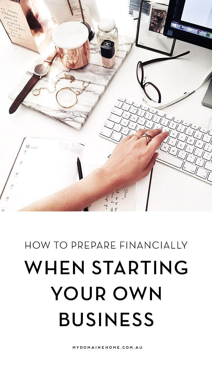 How To Prepare Financially When Starting Your Own Business | Get your finances in order so you can start your business and not have to worry about money problems.