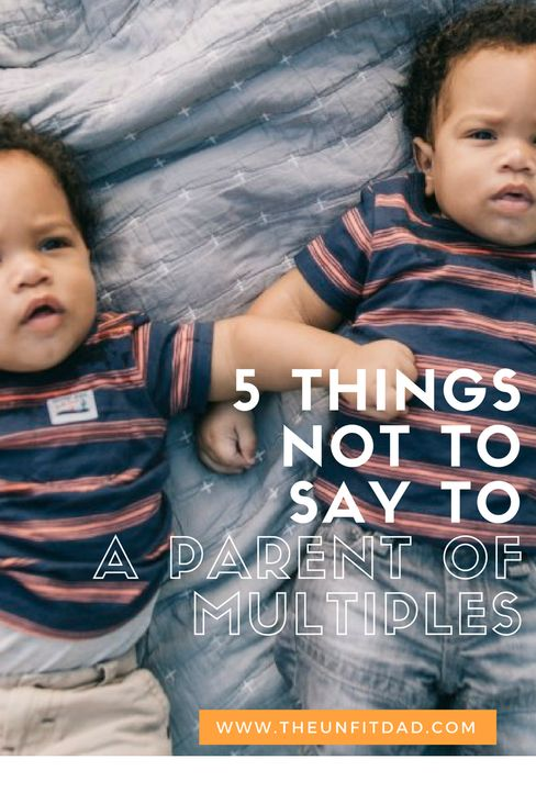 5 things not to say to a parent of multiples