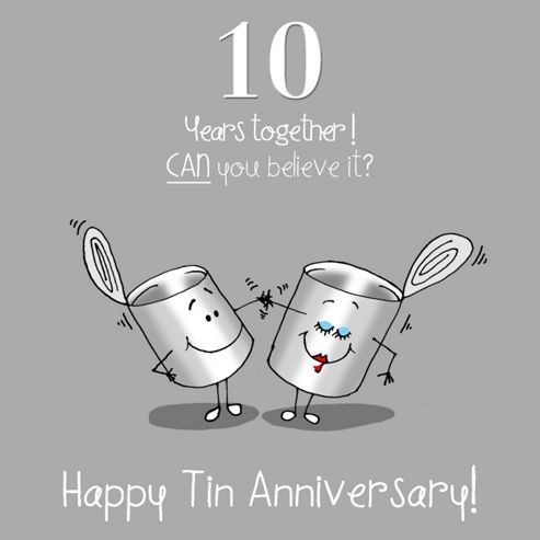 10th Wedding Anniversary Greetings Card - Tin Anniversary                                                                                                                                                                                 More