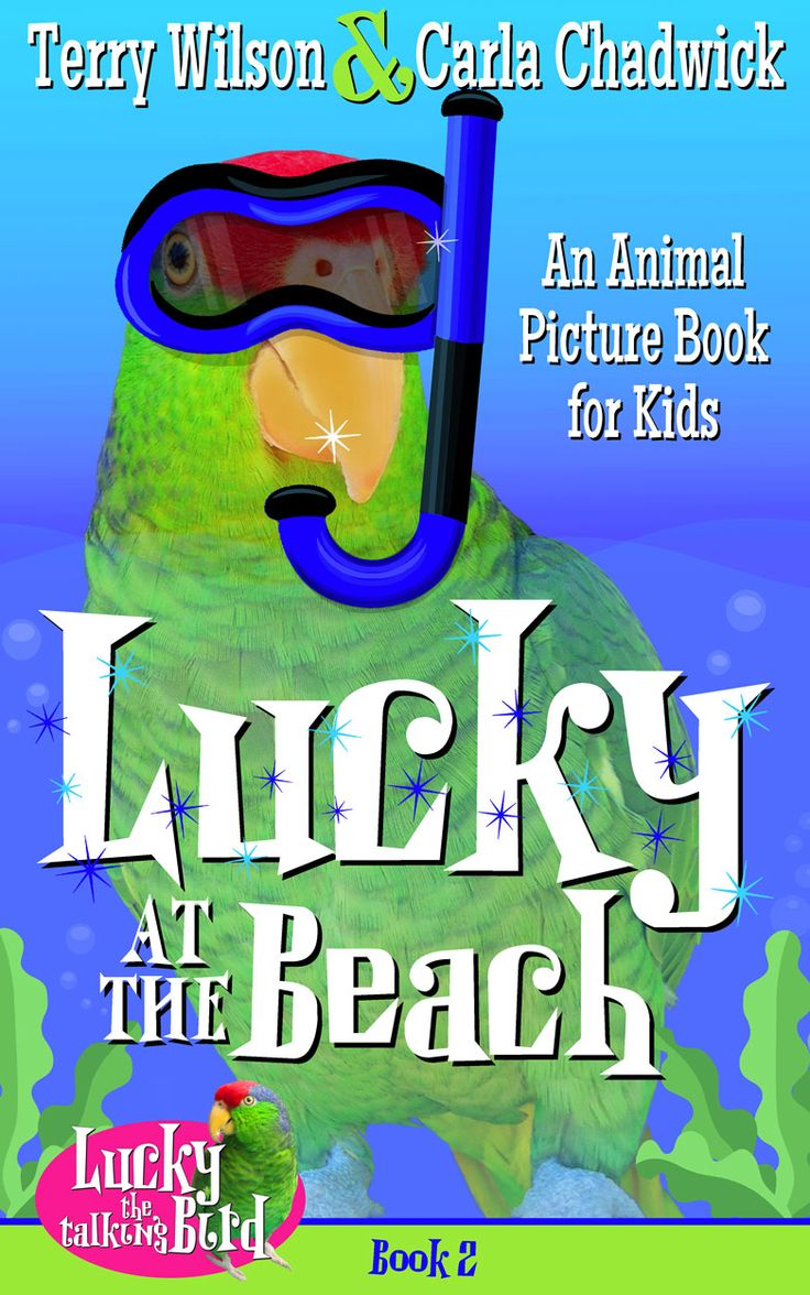 Lucky at the Beach | A fun picture book for kids, narrated by a rescued parrot