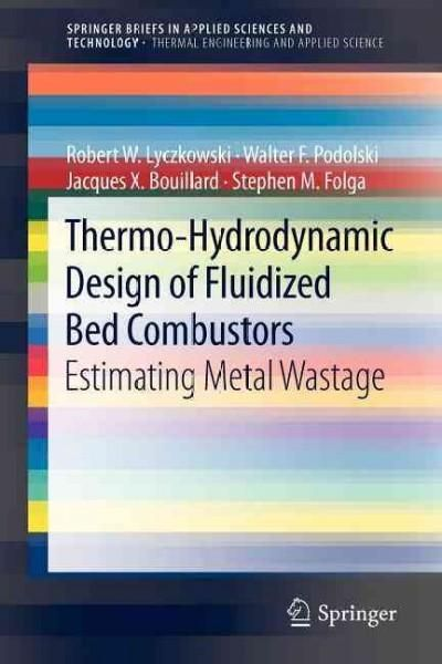 Thermo-hydrodynamic Design of Fluidized Bed Combustors: Estimating